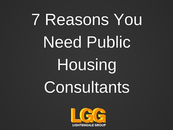 7 Reasons You Need Public Housing Consultants